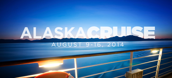 4 Reasons to Join Us on the Alaska Cruise