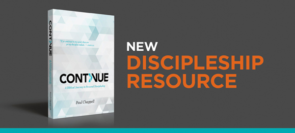 "Introducing ""Continue""—a New Discipleship Resource"