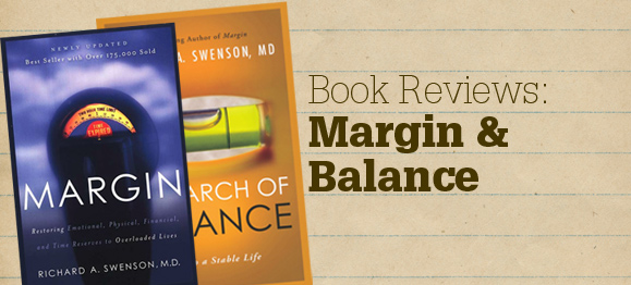Book Reviews: Margin and Balance