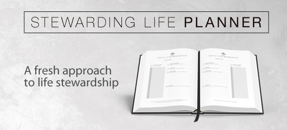 Introducing a New Resource: the Stewarding Life Planner